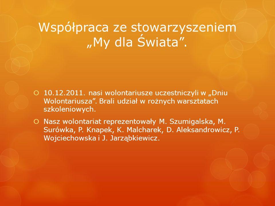 """Współpraca ze stowarzyszeniem """"My dla Świata ."""