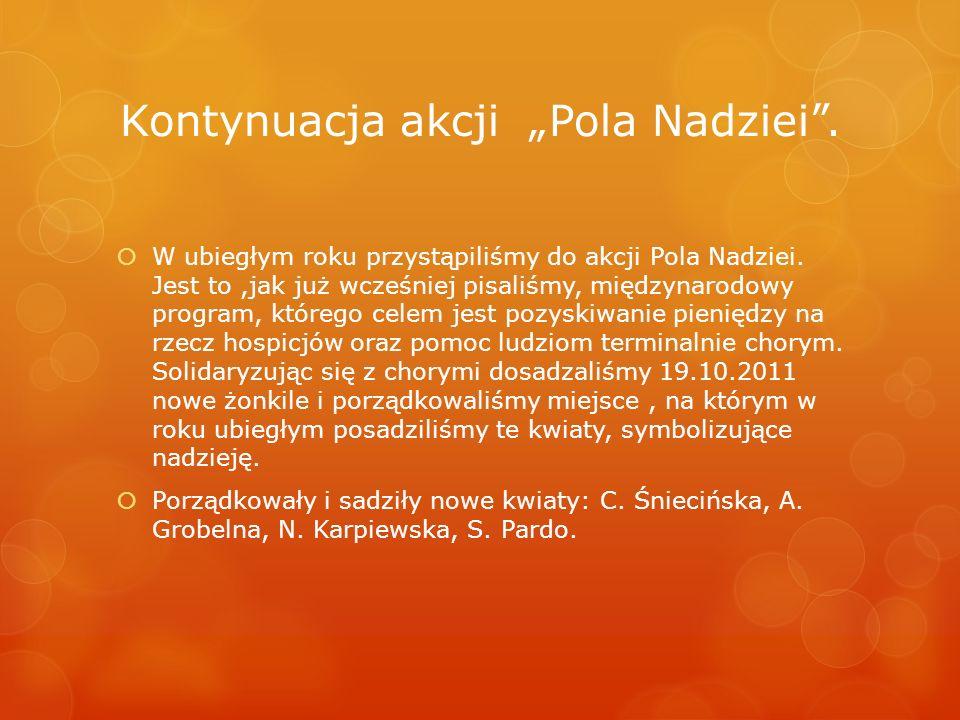 """Kontynuacja akcji """"Pola Nadziei ."""