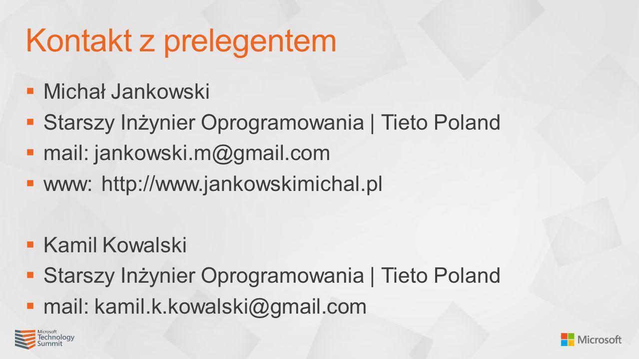 Kontakt z prelegentem Michał Jankowski