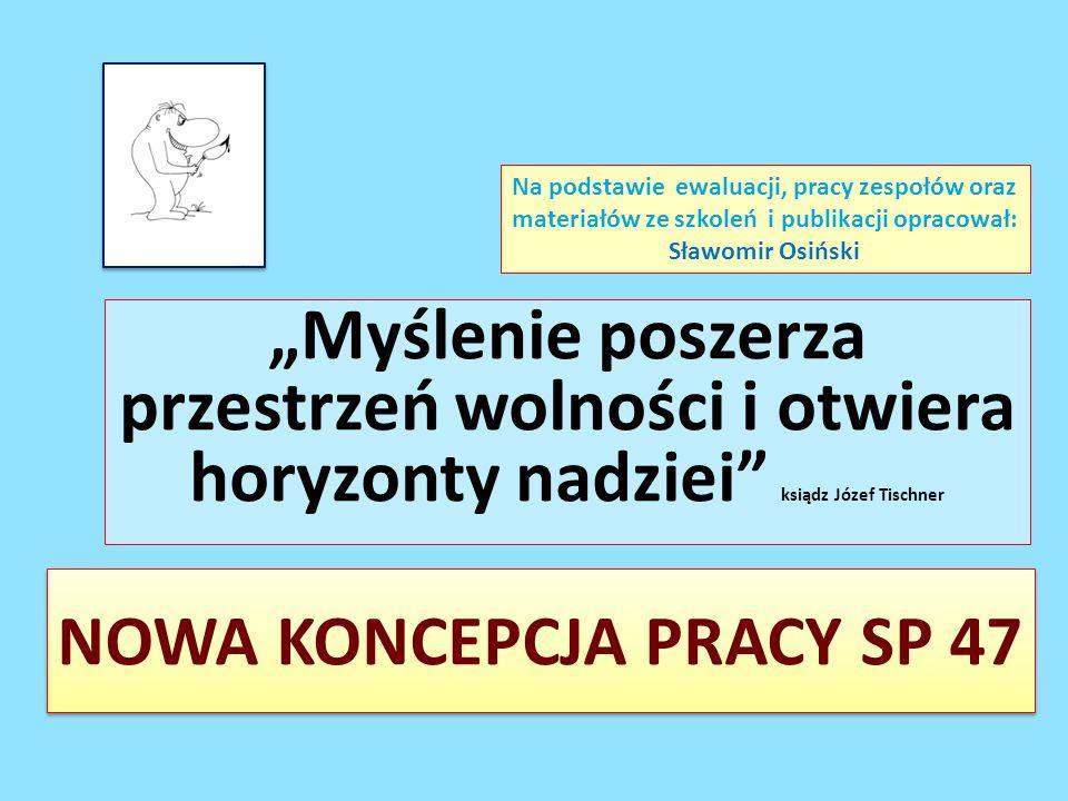 NOWA KONCEPCJA PRACY SP 47