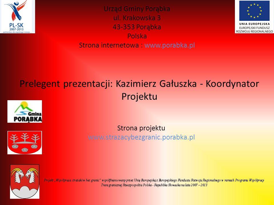 Prelegent prezentacji: Kazimierz Gałuszka - Koordynator Projektu