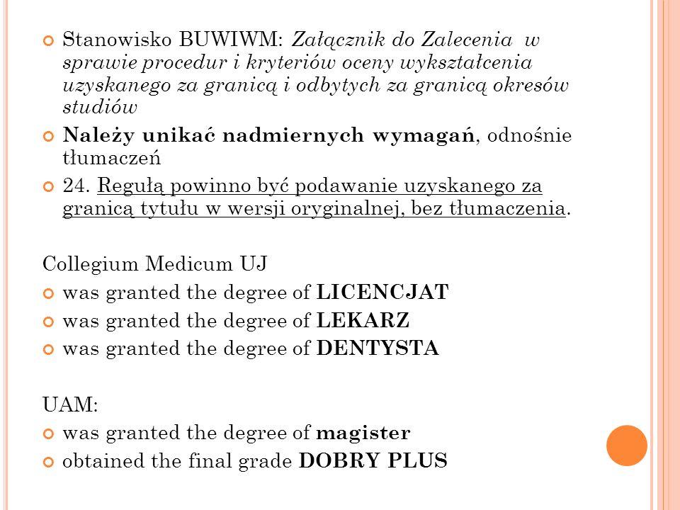 Stanowisko BUWIWM: Załącznik do Zalecenia w sprawie procedur i kryteriów oceny wykształcenia uzyskanego za granicą i odbytych za granicą okresów studiów
