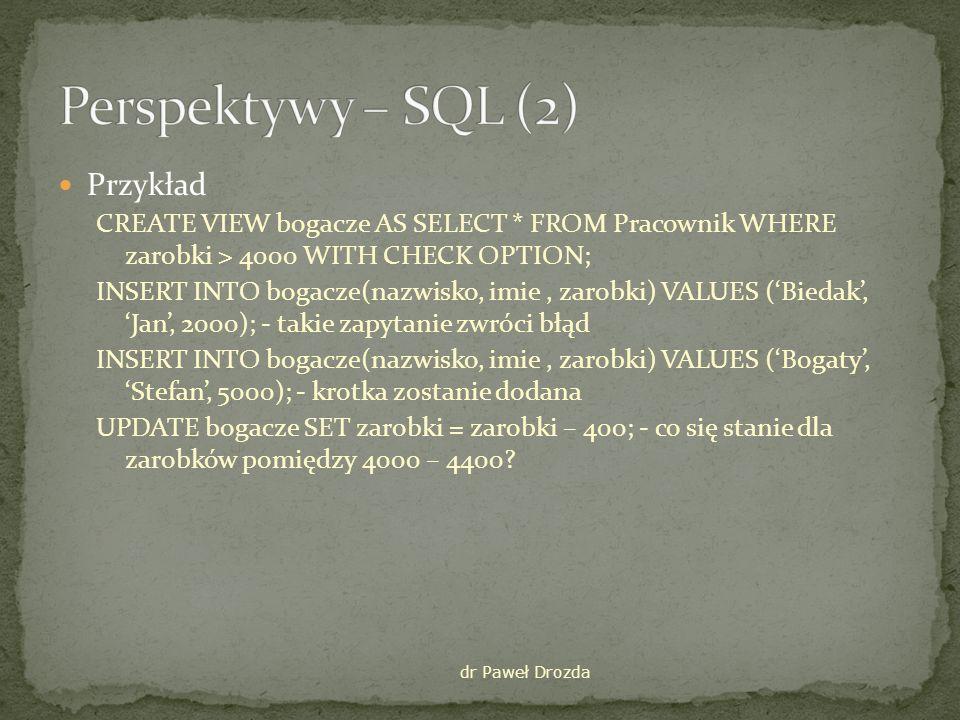 Perspektywy – SQL (2) Przykład