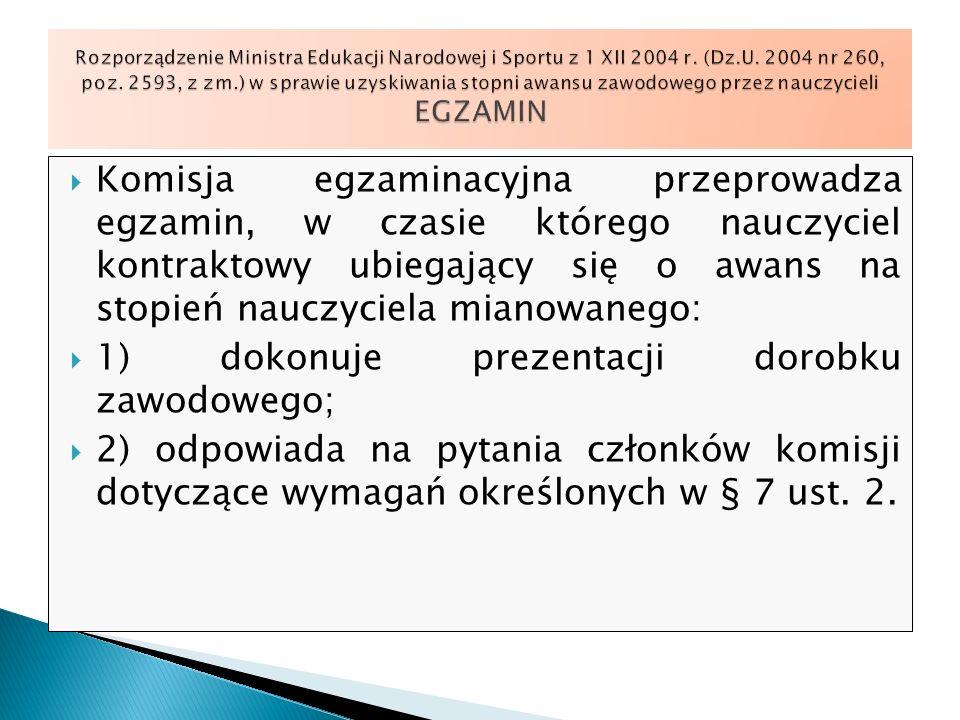 1) dokonuje prezentacji dorobku zawodowego;