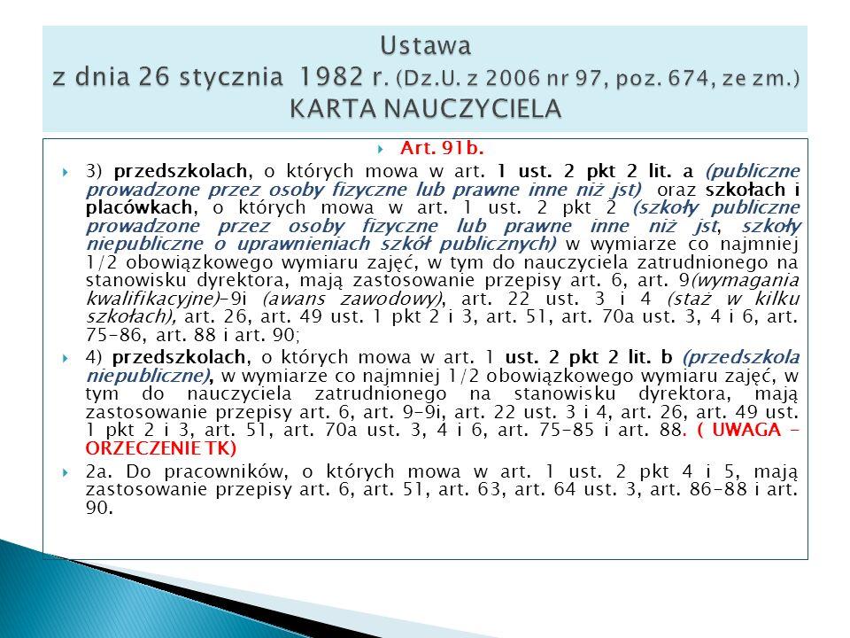 Ustawa z dnia 26 stycznia 1982 r. (Dz.U. z 2006 nr 97, poz. 674, ze zm.) KARTA NAUCZYCIELA