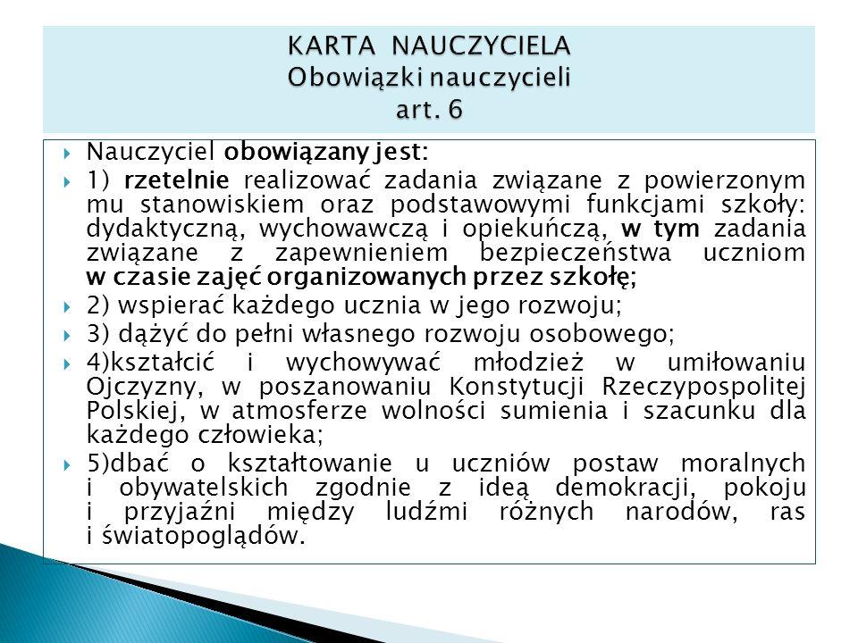 KARTA NAUCZYCIELA Obowiązki nauczycieli art. 6