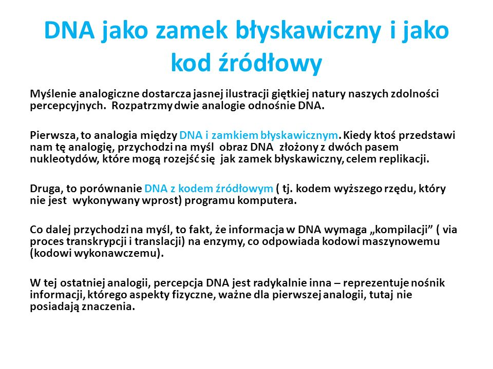 DNA jako zamek błyskawiczny i jako kod źródłowy