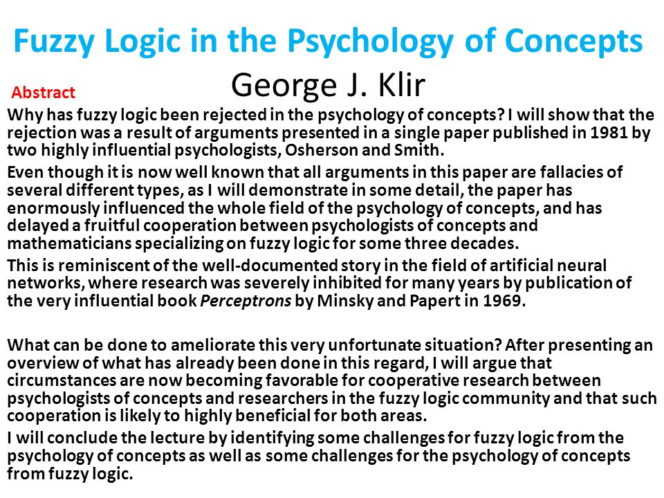 Fuzzy Logic in the Psychology of Concepts George J. Klir