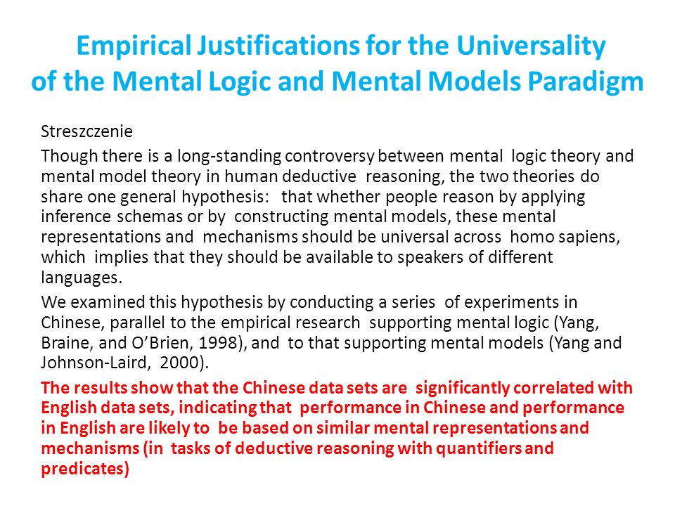 Empirical Justifications for the Universality of the Mental Logic and Mental Models Paradigm