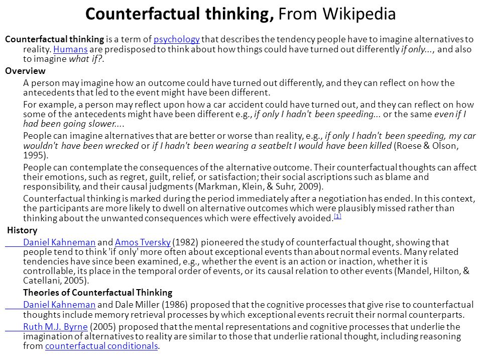 Counterfactual thinking, From Wikipedia