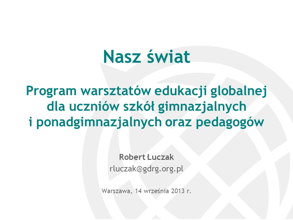 Robert Łuczak rluczak@gdrg.org.pl Warszawa, 14 września 2013 r.