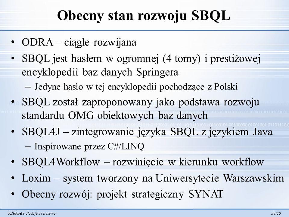 Obecny stan rozwoju SBQL