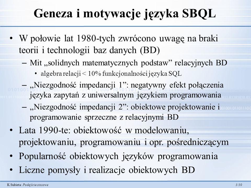 Geneza i motywacje języka SBQL