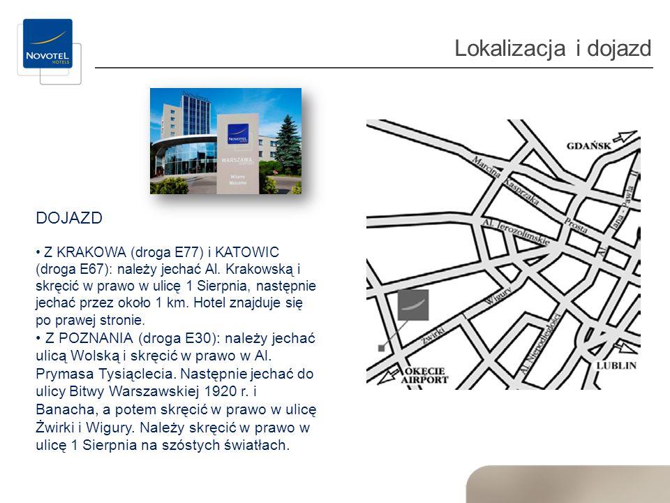 Lokalizacja i dojazd DOJAZD