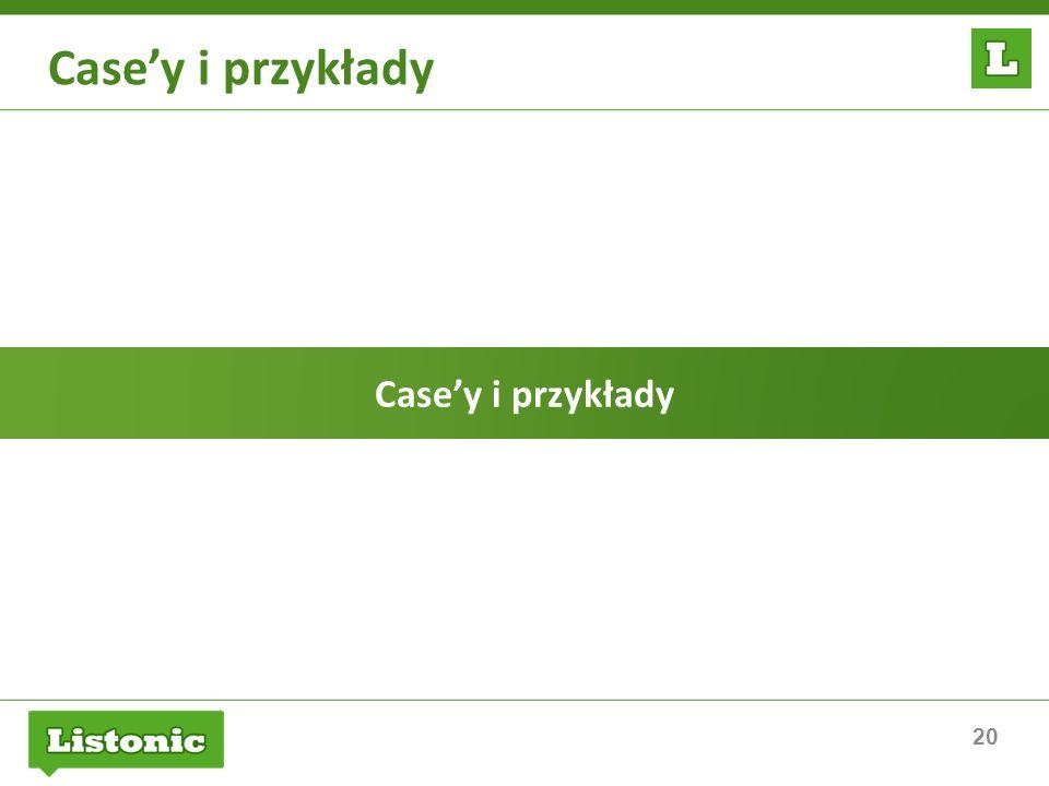 Case'y i przykłady Case'y i przykłady