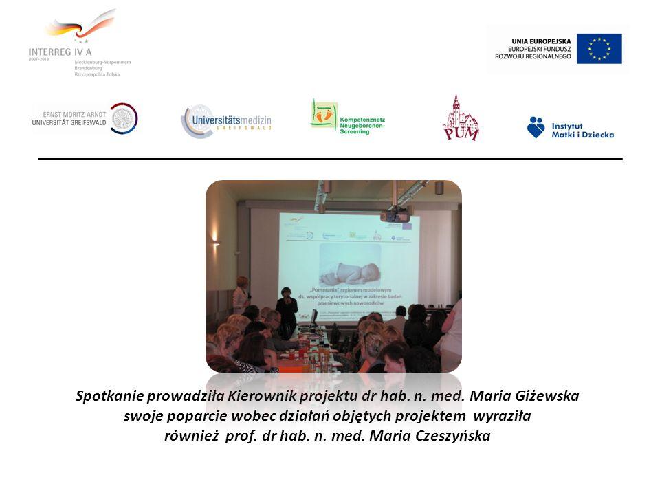 Spotkanie prowadziła Kierownik projektu dr hab. n. med. Maria Giżewska