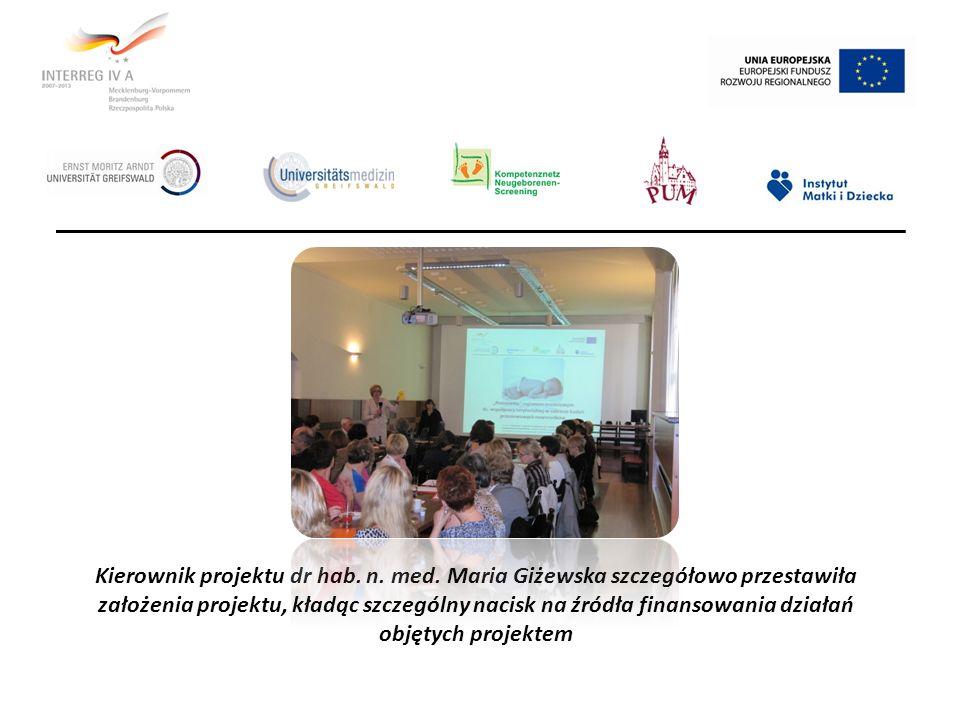 Kierownik projektu dr hab. n. med