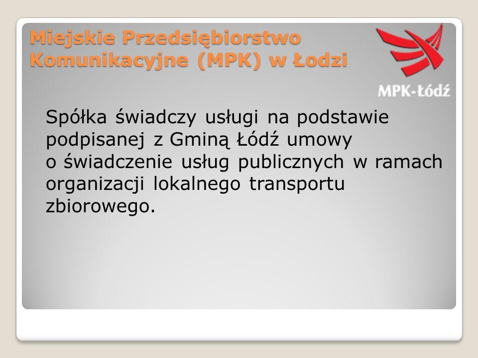 Miejskie Przedsiębiorstwo Komunikacyjne (MPK) w Łodzi