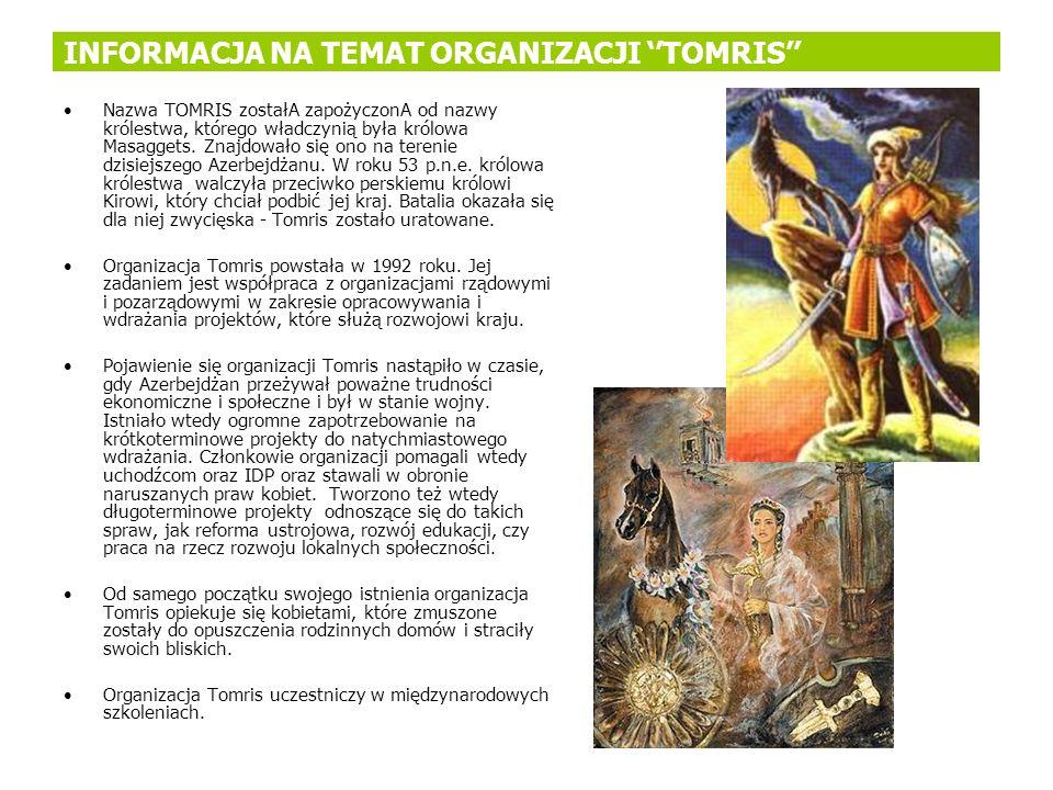 INFORMACJA NA TEMAT ORGANIZACJI ''TOMRIS''
