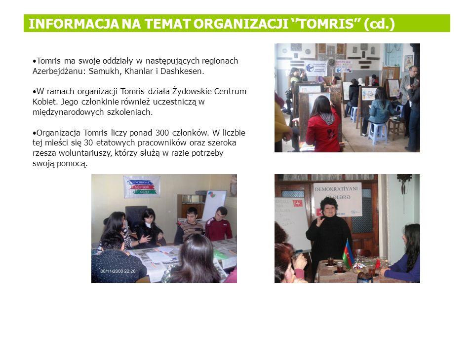 INFORMACJA NA TEMAT ORGANIZACJI ''TOMRIS'' (cd.)