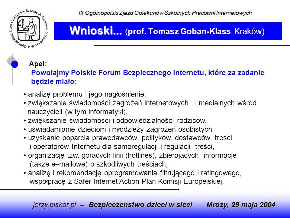 Wnioski... (prof. Tomasz Goban-Klass, Kraków)