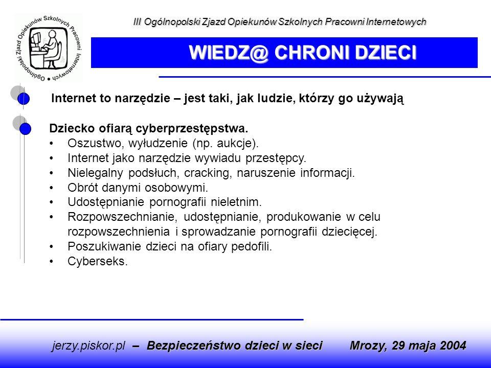 III Ogólnopolski Zjazd Opiekunów Szkolnych Pracowni Internetowych