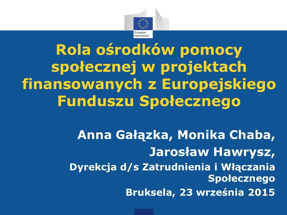 Rola ośrodków pomocy społecznej w projektach finansowanych z Europejskiego Funduszu Społecznego
