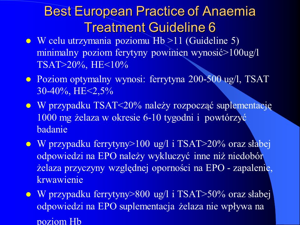 Best European Practice of Anaemia Treatment Guideline 6