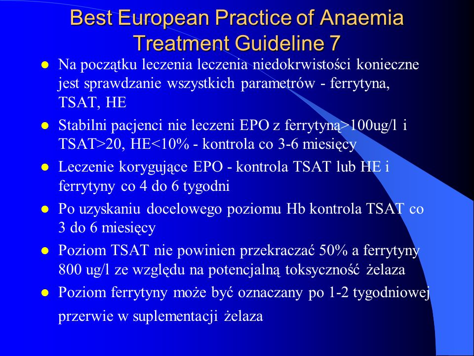 Best European Practice of Anaemia Treatment Guideline 7