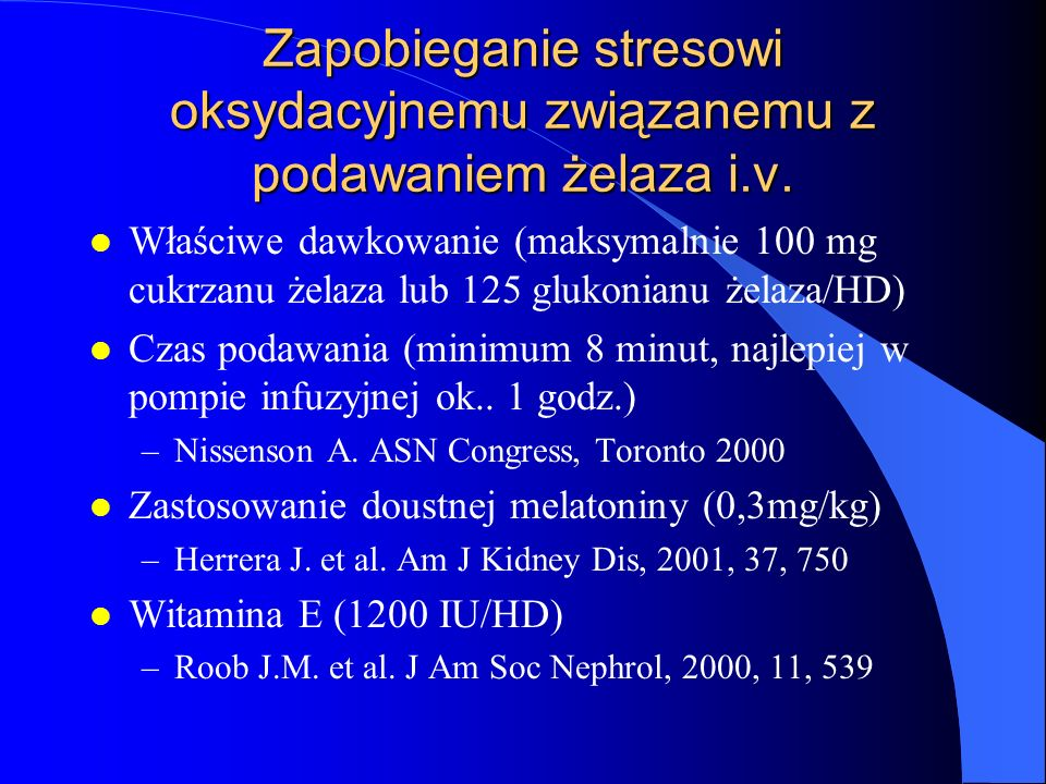 Zapobieganie stresowi oksydacyjnemu związanemu z podawaniem żelaza i.v.