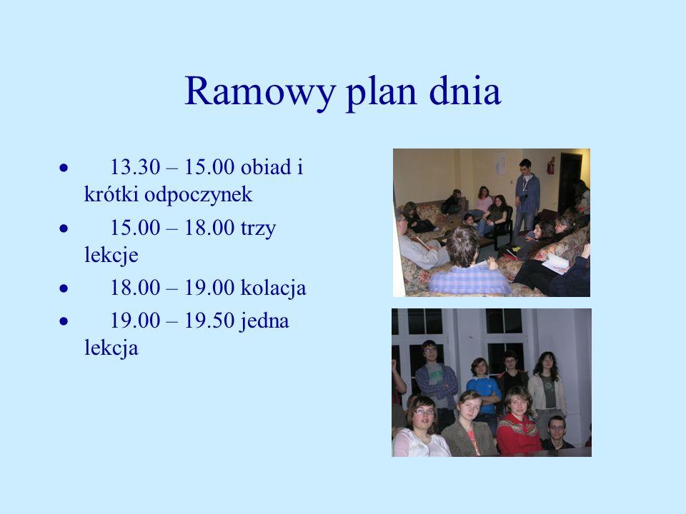 Ramowy plan dnia · 13.30 – 15.00 obiad i krótki odpoczynek