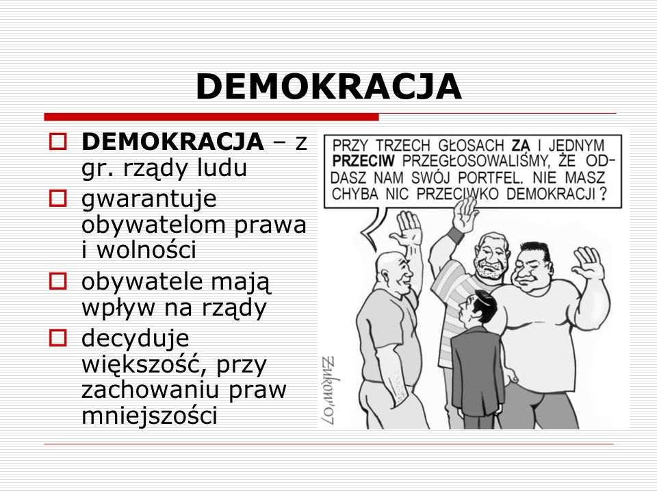 DEMOKRACJA DEMOKRACJA – z gr. rządy ludu
