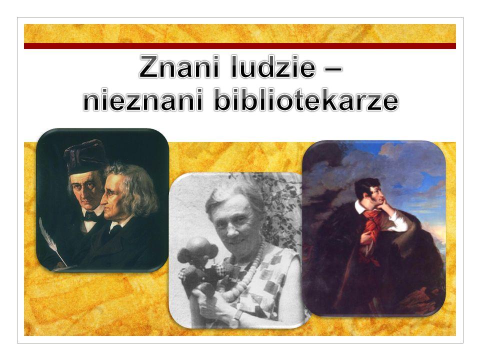 Znani ludzie – nieznani bibliotekarze