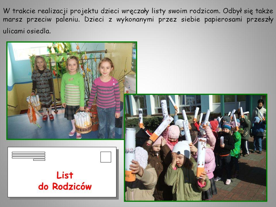 W trakcie realizacji projektu dzieci wręczały listy swoim rodzicom