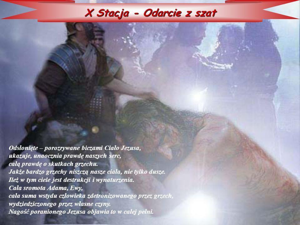 X Stacja - Odarcie z szat