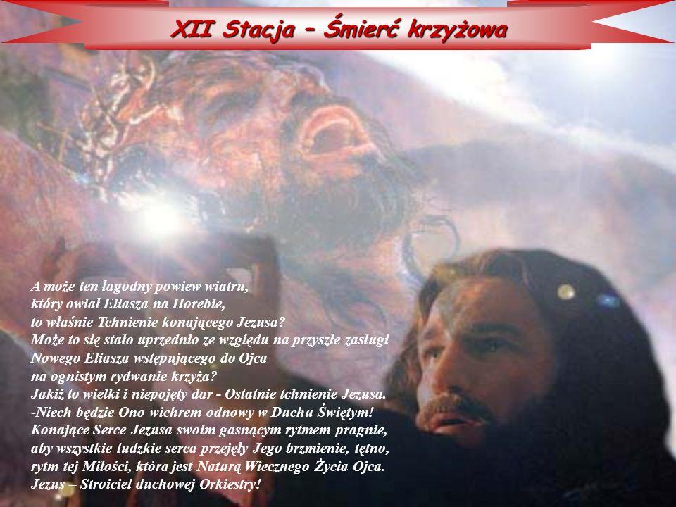 XII Stacja – Śmierć krzyżowa