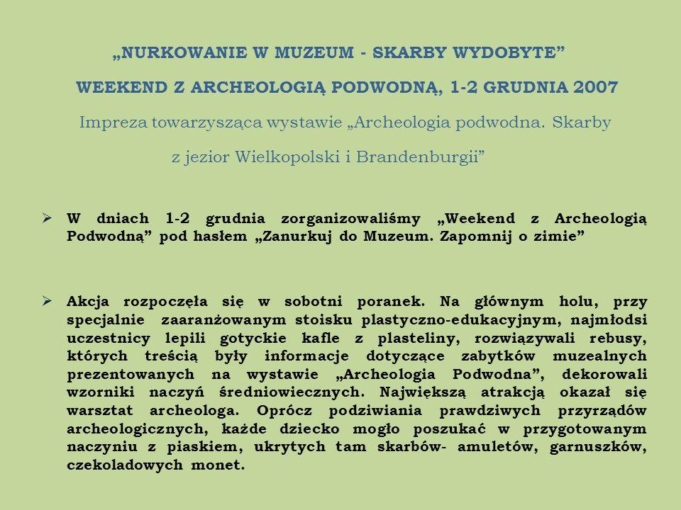 """""""NURKOWANIE W MUZEUM - SKARBY WYDOBYTE"""