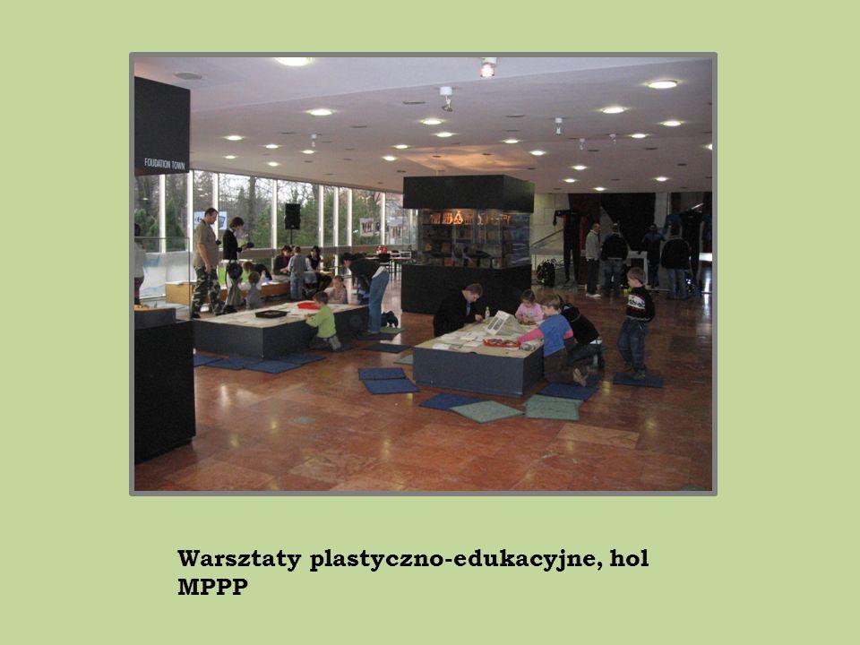Warsztaty plastyczno-edukacyjne, hol MPPP
