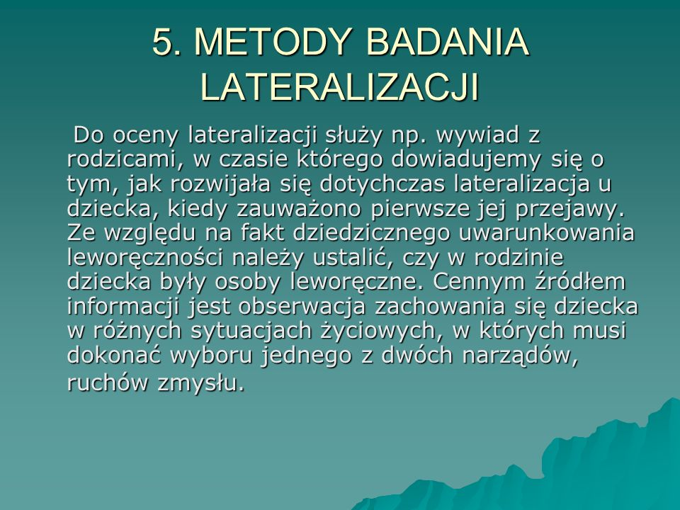 5. METODY BADANIA LATERALIZACJI