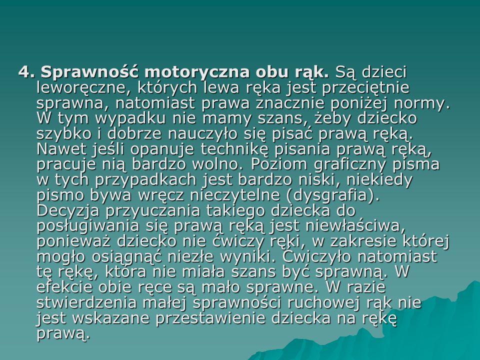 4. Sprawność motoryczna obu rąk