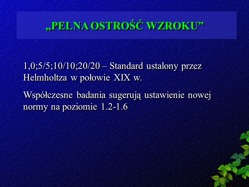 """""""PELNA OSTROŚĆ WZROKU"""