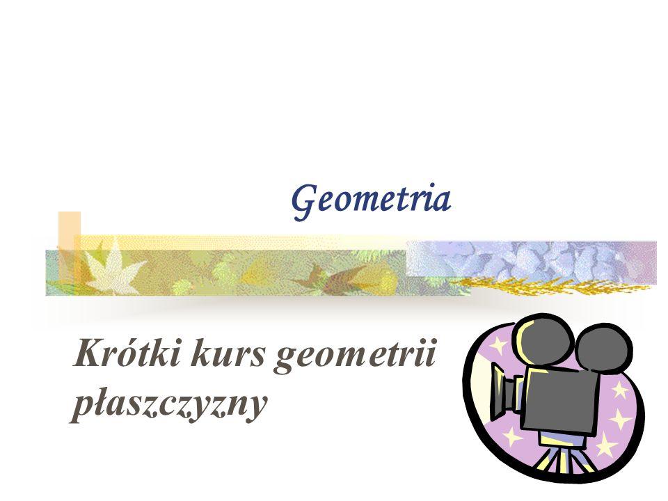 Krótki kurs geometrii płaszczyzny