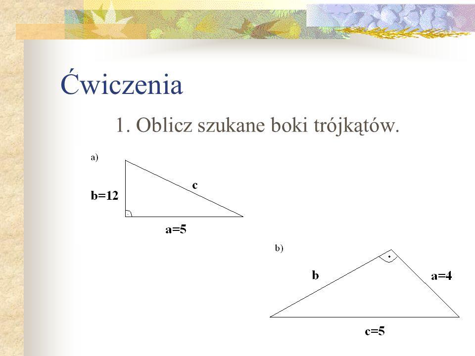 1. Oblicz szukane boki trójkątów.