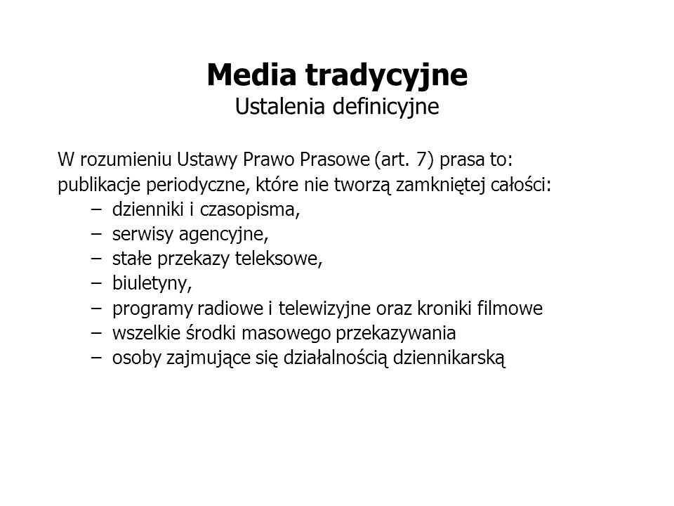 Media tradycyjne Ustalenia definicyjne