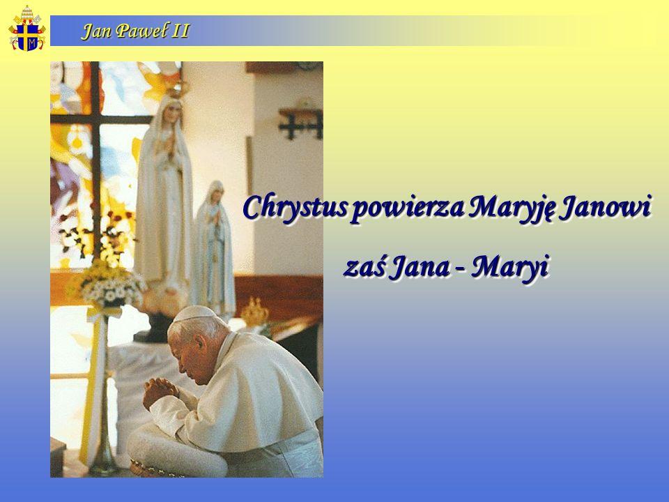 Chrystus powierza Maryję Janowi