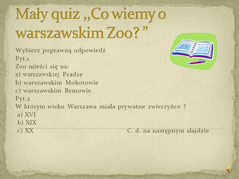 Mały quiz ,,Co wiemy o warszawskim Zoo