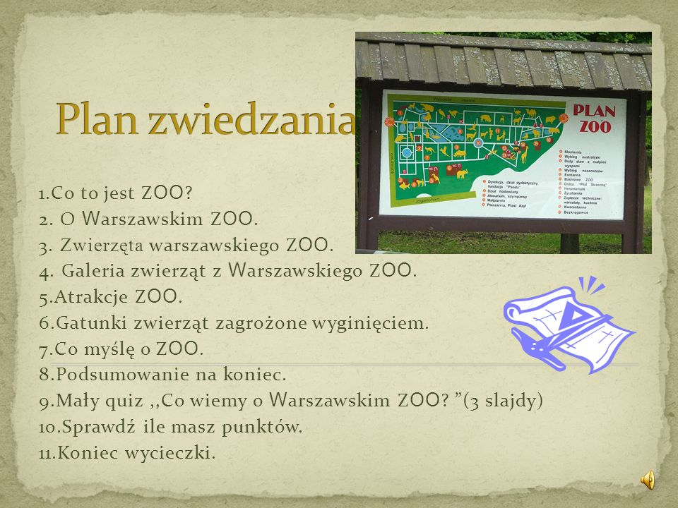 Plan zwiedzania 1.Co to jest ZOO 2. O Warszawskim ZOO.