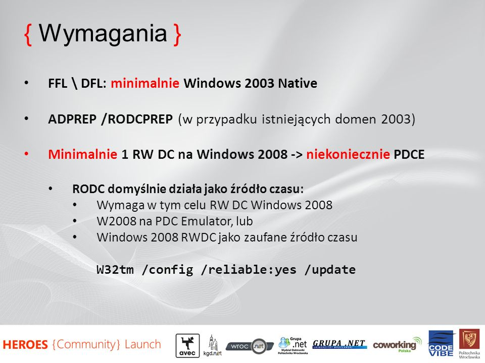 { Wymagania } FFL \ DFL: minimalnie Windows 2003 Native