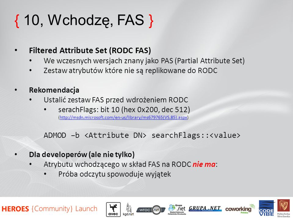 { 10, Wchodzę, FAS } Filtered Attribute Set (RODC FAS)