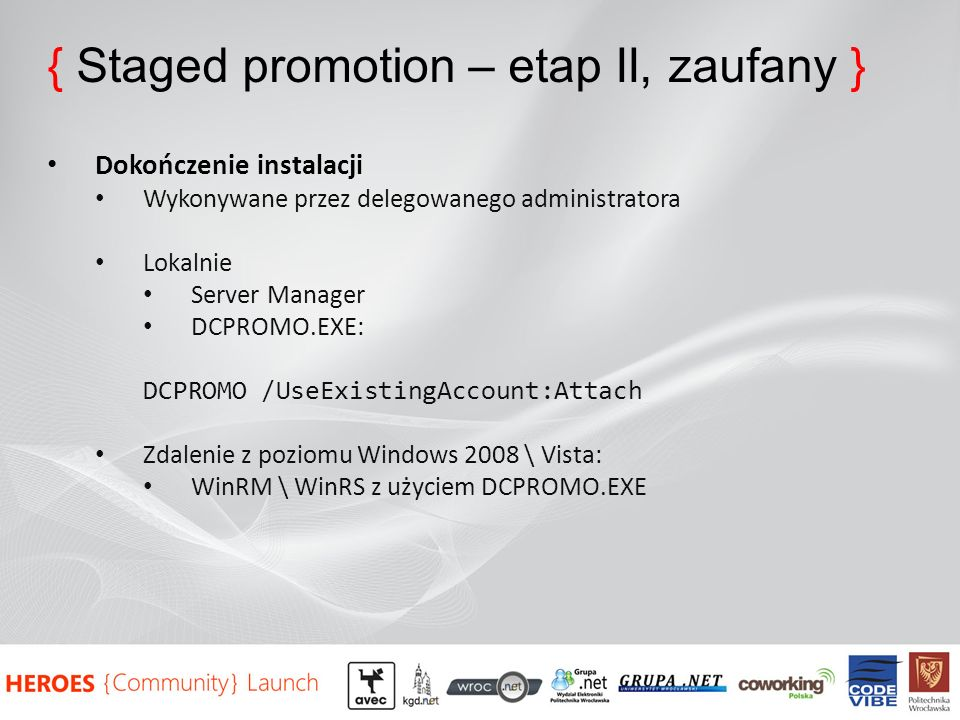 { Staged promotion – etap II, zaufany }